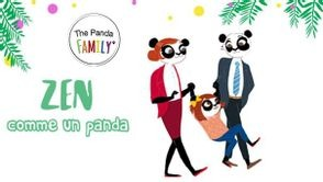 ZEN comme un panda - The Panda Family