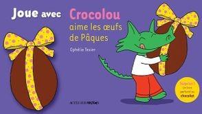 Jeu-concours Crocolou aime les œufs de Pâques
