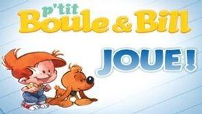 Jeu-concours P'tit Boule & Bill
