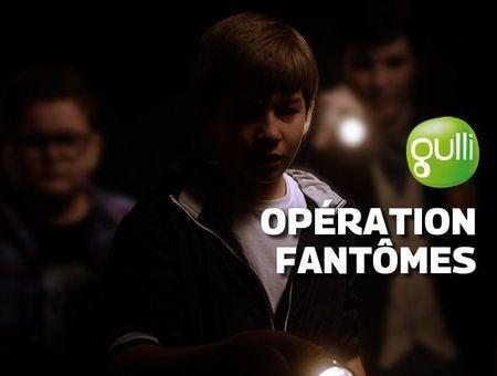 Opération Fantômes